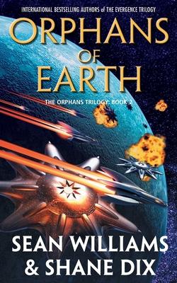 Orphans of Earth - Williams, Sean, and Dix, Shane