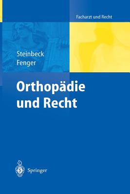 Orthopadie Und Recht - Steinbeck, Jorn