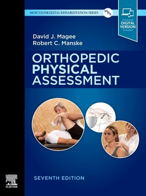 Orthopedic Physical Assessment - Magee, David J., and Manske, Robert C.