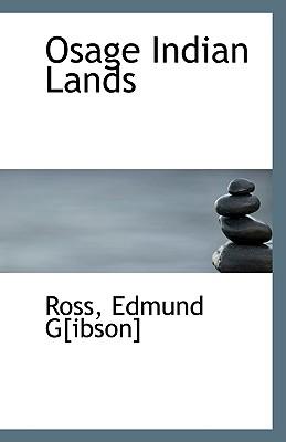 Osage Indian Lands - G[ibson], Ross Edmund