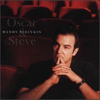 Oscar & Steve - Mandy Patinkin