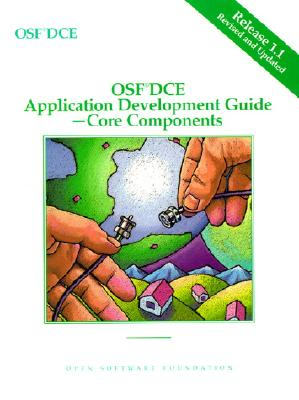 OSF DCE Application Development Guide, Volume II: Core Components Release 1.1 - Open Software Foundation