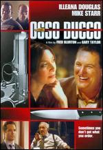 Osso Bucco - Fred Blurton; Gary Taylor