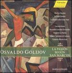Osvaldo Golijov: La Pasión Según San Marcos