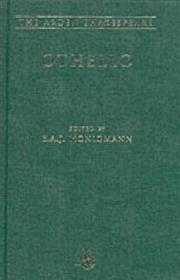 Othello: Third Series - Shakespeare, William, and Honigmann, E A J (Editor)