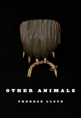Other Animals - Lloyd, Therese