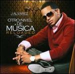Otro Nivel De M�sica: Reloaded