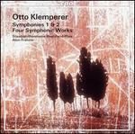 Otto Klemperer: Symphonies Nos. 1 & 2; Four Symphonic Works