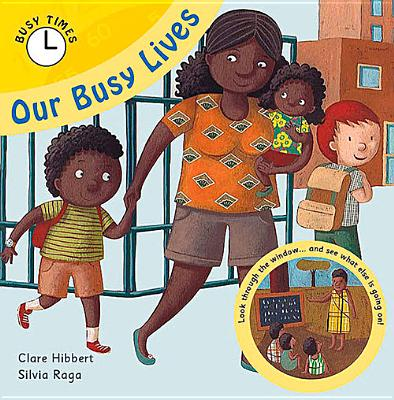 Our Busy Lives - Hibbert, Clare