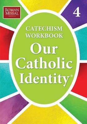 Our Catholic Identity: Bk. 4 - Stefano, Ed De