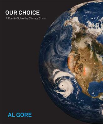 Our Choice - Gore, Albert, Jr.
