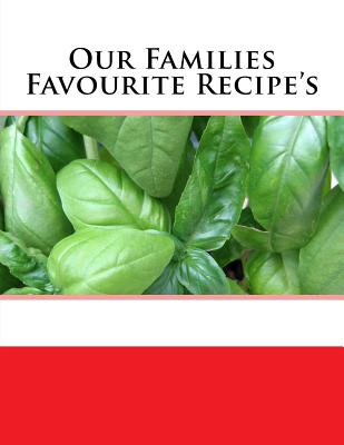 Our Families Favourite Recipe's - Rivers, S