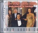 Our Favourite Things - Tony Bennett/Charlotte Church/Placido Domingo/Vanessa Williams