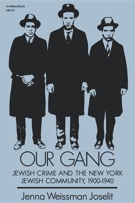 Our Gang - Joselit, Jenna Weissman
