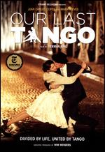 Our Last Tango - German Kral