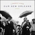 Our New Orleans: A Benefit Album for the Gulf Coast