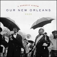 Our New Orleans: A Benefit Album for the Gulf Coast - Various Artists