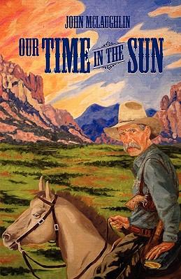 Our Time in the Sun - McLaughlin, John D
