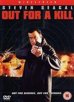 Out for a Kill - Michael Oblowitz