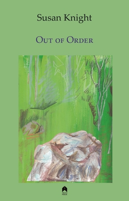 Out of Order - Knight, Susan