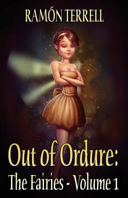 Out of Ordure: The Fairies - Terrell, Ramon