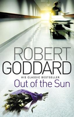 Out Of The Sun - Goddard, Robert