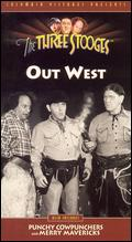 Out West - Edward Bernds