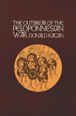 Outbreak of the Peloponnesian War - Kagan, Donald