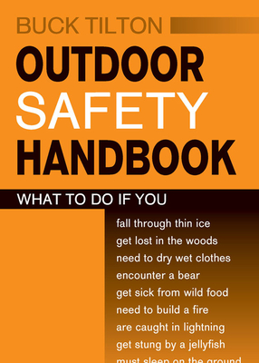 Outdoor Safety Handbook - Tilton, Buck