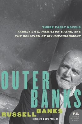 Outer Banks: Three Early Novels - Banks, Russell