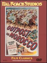 Outpost in Morocco - Robert Florey