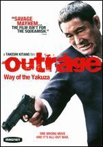 Outrage: Way of the Yakuza - Takeshi Kitano