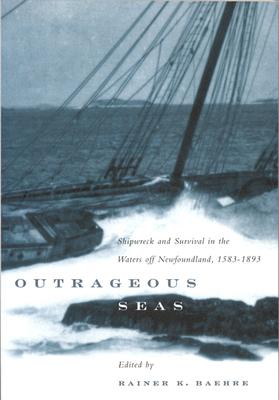 Outrageous Seas - Baehre, Rainer K