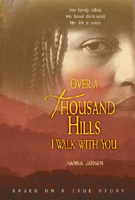 Over a Thousand Hills I Walk with You - Jansen, Hanna, and Crawford, Elizabeth D, Ms. (Translated by)
