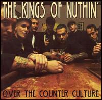 Over the Counter Culture - Kings of Nuthin'
