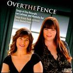 Over the Fence - Elena Abend (piano); Tanya Kruse Ruck (soprano)