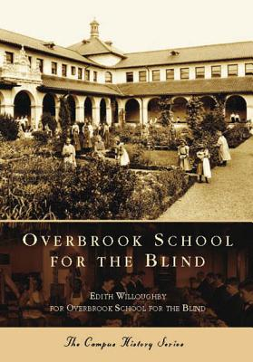 Overbrook School for the Blind - Willoughby, Edith