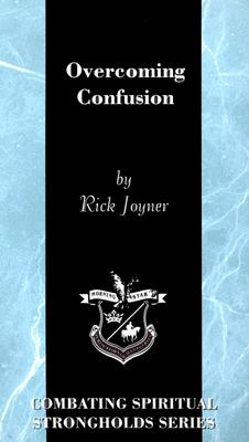 Overcoming Confusion - Joyner, Rick