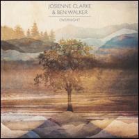 Overnight - Josienne Clarke & Ben Walker