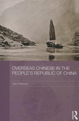Overseas Chinese in the People's Republic of China - Peterson, Glen
