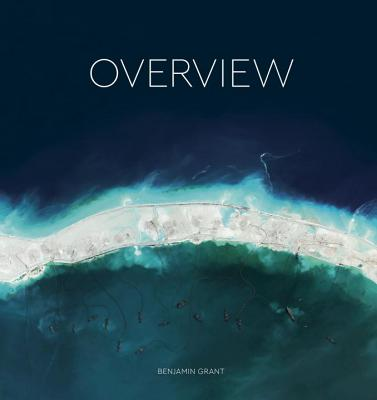 Overview: A New Perspective of Earth - Grant, Benjamin