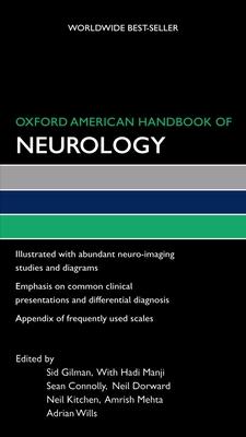 Oxford American Handbook of Neurology - Gilman, Sid, MD
