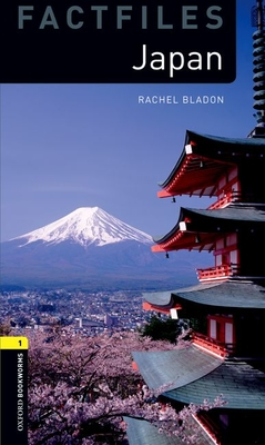 Oxford Bookworms Library Factfiles: Level 1:: Japan - Bladon, Rachel
