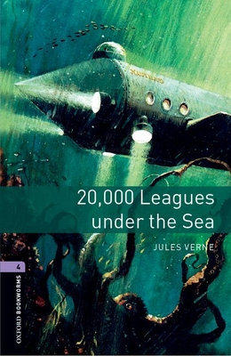 Oxford Bookworms Library: Level 4:: 20,000 Leagues Under The Sea - Verne, Jules