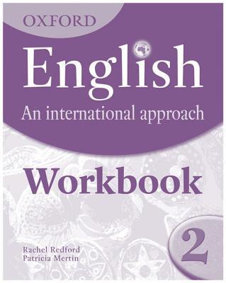 Oxford English: An International Approach: Workbook 2 - Saunders, Mark