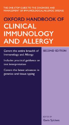Oxford Handbook of Clinical Immunology and Allergy - Spickett, Gavin P (Editor)