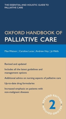 Oxford Handbook of Palliative Care - Watson, Max
