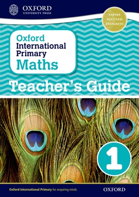 Oxford International Primary Maths: Stage 1: Age 5-6: Teacher's Guide 1 - Cotton, Anthony (Series edited by), and Clissold, Caroline, and Glithro, Linda