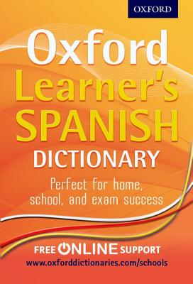 Oxford Learner's Spanish Dictionary - Rollin, Nicholas, and Oxford Dictionaries
