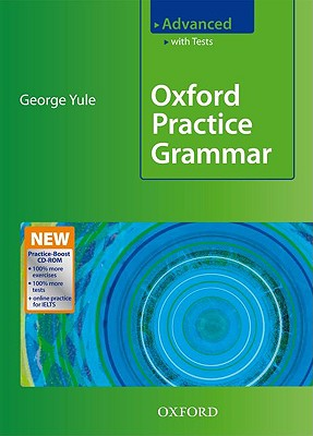 Oxford Practice Grammar Advanced - Yule, George